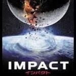 インパクト(IMPACT)日本語 吹き替え HD