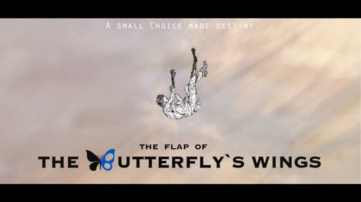 "高校生監督SF映画""The Flap of the Butterfly's Wings""公式予告"